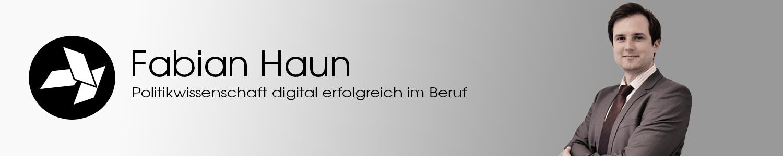 Fabian Haun | Politikwissenschaft digital erfolgreich im Beruf