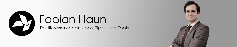 Fabian Haun | Politikwissenschaft Jobs, Tipps und Tools